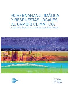 Gobernanza Climática Y Respuestas Locales Al Cambio Climático