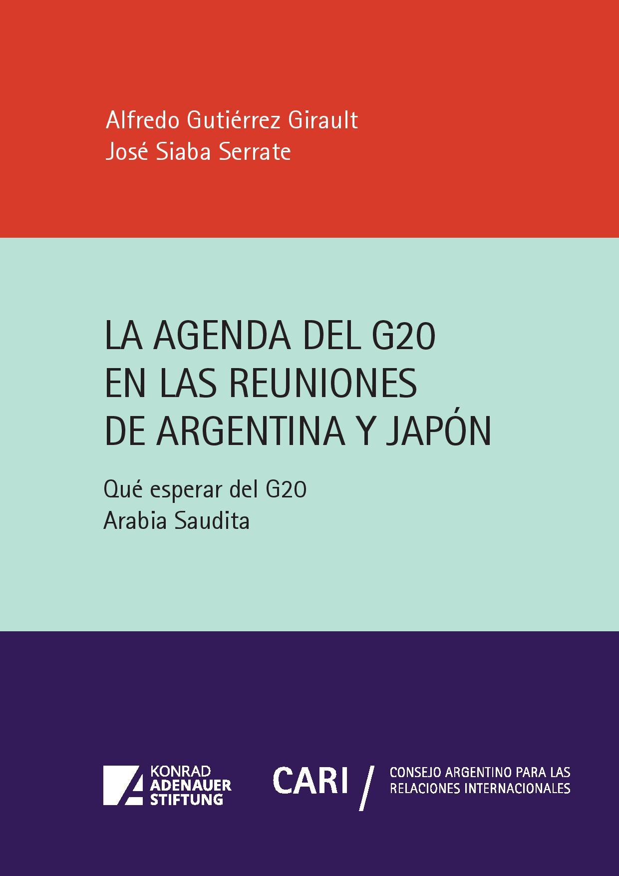 https://www.kas.de/documents/287460/6004906/La+Agenda+del+G20+en+las+Reuniones+de+Argentina+y+Jap%C3%B3n.jpg/a956d372-75b6-8eb1-504f-fe15654db516?t=1575484014718&download=true