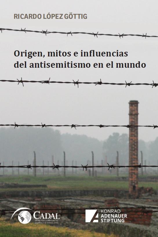 https://www.kas.de/documents/287460/6004906/Origen%2C+mitos+e+influencias+del+antisemitismo+en+el+mundo.jpg/b36799d7-6134-f37a-1ba2-092ca848c0ef?t=1575916601427&download=true