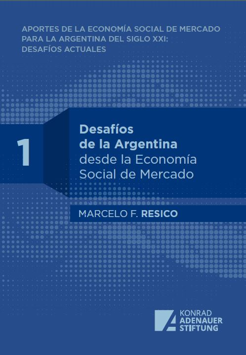 https://www.kas.de/documents/287460/6004906/Resico_Desaf%C3%ADosDeLaArgentina%2801%29.JPG/8e5d05f9-e971-c173-9fa8-1047ea80b8ac