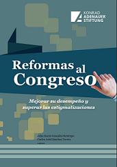 Reformas al Congreso: Mejorar su desempeño y superar las estigmatizaciones