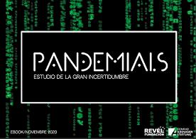 PANDEMIALS. Estudio de la gran incertidumbre
