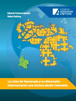 La crisis de Venezuela y su dimensión internacional: una lectura desde Colombia