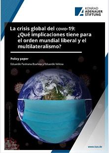 La crisis global del COVID-19: ¿Qué implicaciones tiene para el orden mundial liberal y el multilateralismo?