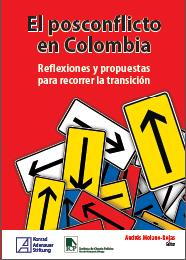 https://www.kas.de/documents/287914/4633414/Portada+El+posconflicto+en+Colombia+ICP.jpg/899c482c-6eec-f44c-01e7-c7e1104509db?t=1553189647763