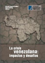 https://www.kas.de/documents/287914/4633414/Portada+La+crisis+venezolana.+Impactos+y+desaf%C3%ADos.png/ed34f518-5f80-6f02-7efa-fde7c0e5fac1?t=1558712025721