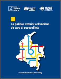 https://www.kas.de/documents/287914/4633414/Portada+La+pol%C3%ADtica+exterior+colombiana+de+cara+al+posconflicto.jpg/ebddaff4-3b7b-c0b4-613b-87526a857e78?t=1553110726913