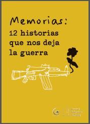 https://www.kas.de/documents/287914/4633414/Portada+Memorias+-+12+historias+que+nos+deja+la+guerra.jpg/31cd1913-9149-de27-01a1-732d0f05d55a?t=1553101512096