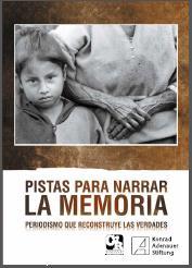 https://www.kas.de/documents/287914/4633414/Portada+Pistas+para+narrar+la+memoria.jpg/446eb33a-60ab-4a8b-e53f-6325d933329b?t=1553112931882