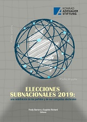 ELECCIONES SUBNACIONALES 2019: una redefinición de los partidos y de sus campañas electorales
