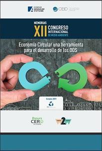 Memorias XII Congreso Internacional de Medio Ambiente. Economía Circular una herramientapara el desarrollo de los ODS