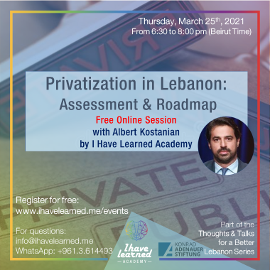 Privatization in Lebanon:  Assessment & Roadmap