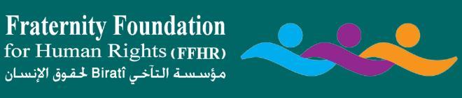 Fraternity Foundation for Human Rights is a non-governmental independent organization founded in 2013. The Foundation seeks to promote political freedom and focuses its effort on promoting and protecting the rights of the Syrian people to freedom of peaceful assembly and of association in Syria and in the neighboring countries.