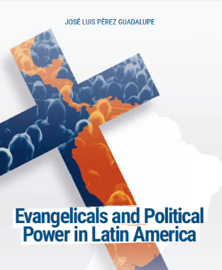 Evangelicals and Political Power in Latin America