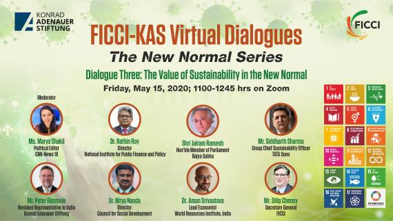 FICCI-KAS Virtual Dialogues: The New Normal Series, Dialogue III: The Value of Sustainability in the New Normal