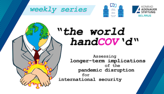 https://minskdialogue.by/en/research/memorable-notes/the-world-handcov-d-assessing-longer-term-implications-of-the-pandemic-disruption-for-international-security