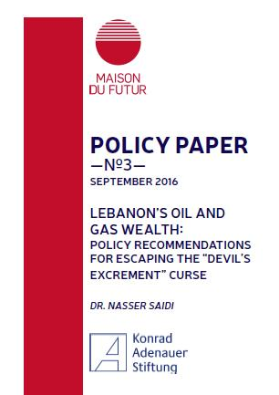 "Cover: Lebanon's Oil and Gas Wealth: Policy Recommendations for Escaping the ""Devil's Excrement"" Curse"
