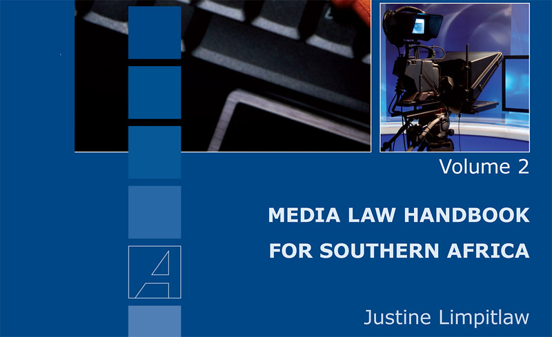 Media Law Handbook for Southern Africa - Volume 2