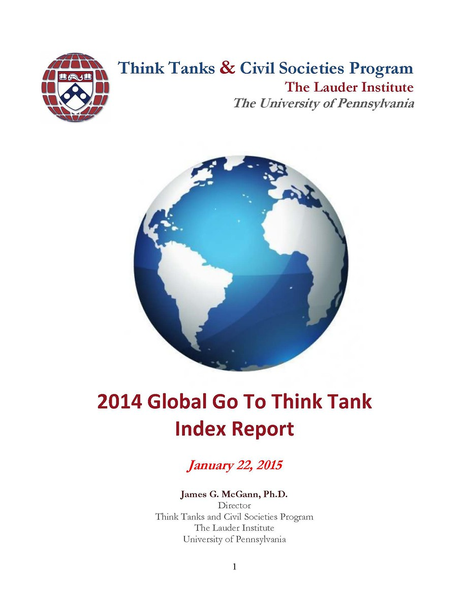 2014 Global Go To Think Tank Index Report