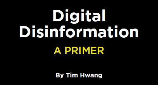 Digital Disinformation: A Primer