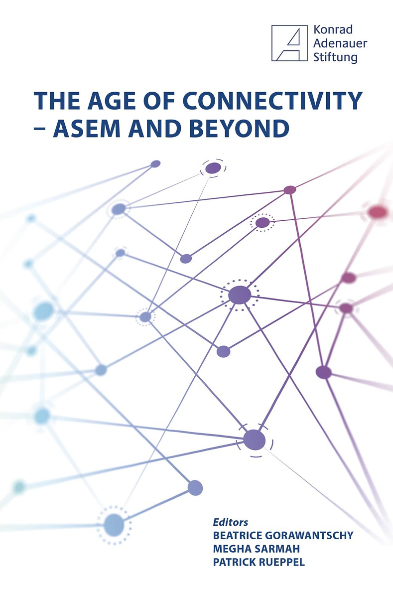 The Age of Connectivity- ASEM and Beyond